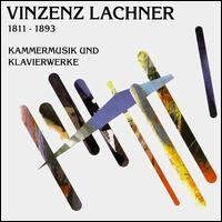 Vincenz Lachner: Chamber Music & Piano Works - Christian Zacharias (piano); Heinrich Schiff (cello); Irene Gudel (cello); Joachim Draheim (piano); Jost Michaels (piano);...