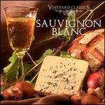 Vineyard Classics: Sauvignon Blanc