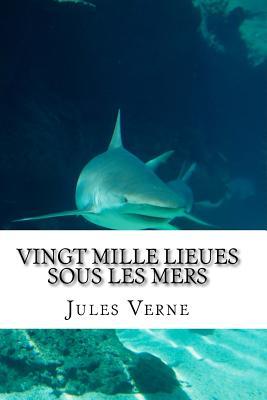 Vingt Mille Lieues Sous Les Mers - Verne, Jules