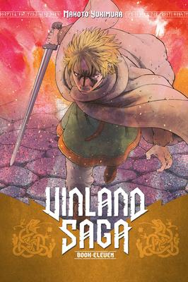 Vinland Saga 11 - Yukimura, Makoto