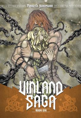 Vinland Saga Vol. 6 - Yukimura, Makoto