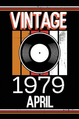 Vintage 1979 April: Blank Lined Journal for Your Retro Friend. 6x9 Inches, 100 Pages. - Books, Soul