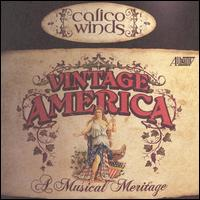 Vintage America: A Musical Meritage - Calico Winds