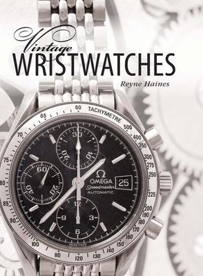 Vintage Wristwatches - Haines, Reyne