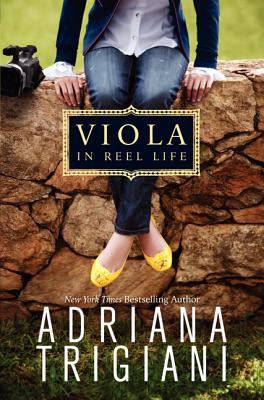 Viola in Reel Life - Trigiani, Adriana