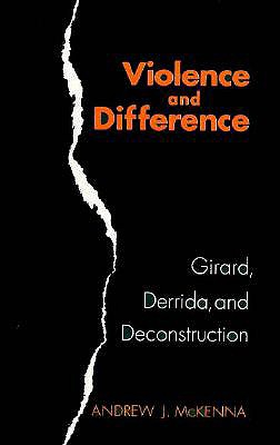 Violence and Difference - McKenna, Andrew J