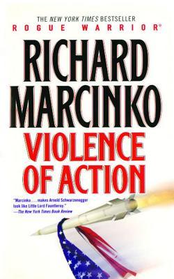 Violence of Action - Marcinko, Richard