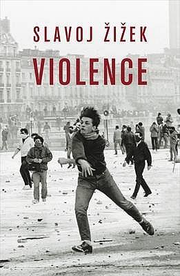 Violence - Zizek, Slavoj