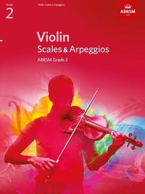 Violin Scales & Arpeggios Grade 2 -