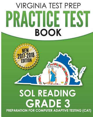 Virginia Test Prep Practice Test Book Sol Reading Grade 3: Preparation for Computer Adaptive Testing (Cat) - Test Master Press Virginia