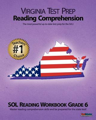Virginia Test Prep Reading Comprehension Sol Reading Workbook Grade 6 - Test Master Press Virginia
