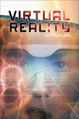 Virtual Reality - Perritano, John