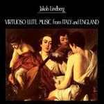 Virtuoso Lute Music from Italy and England