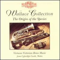 Virtuoso Victorian Brass Music from Cyfartha Castle, Wales - John Wallace (cornet); Ralph Dudgeon (bugle); Stephen Hollamby (bugle); Wallace Collection