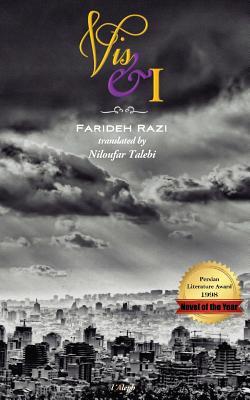 VIS & I - Razi, Farideh