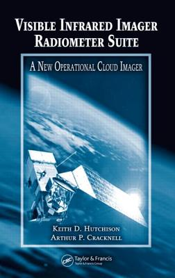 Visible Infrared Imager Radiometer Suite: A New Operational Cloud Imager - Hutchison, Keith D