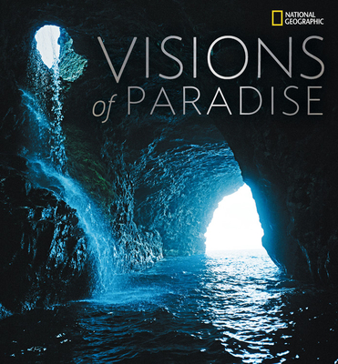 Visions of Paradise - National Geographic (Creator)