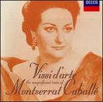 Vissi d'arte: The Magnificent Voice of Montserrat Caballé