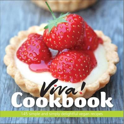 "Viva! Cookbook: 145 Simple and Simply Delightful Vegan Recipes - Easton, Jane, and ""Viva"""