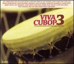 Viva Cubop!, Vol. 3: More Jazz the Afro Cuban Way