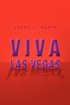 Viva Las Vegas - Blair, Jayne L