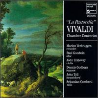 Vivaldi: Chamber Concertos - Dennis L. Godburn (bassoon); John Holloway (violin); John Toll (harpsichord); Marion Verbruggen (recorder);...