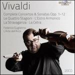 Vivaldi: Complete Concertos & Sonatas Opp. 1-12 - Le Quattro Stagioni; L?Estro Armonico; La Stravaganza; La Cetra