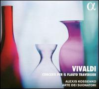 Vivaldi: Concerti per il flauto traversier - Alexis Kossenko (flute); Arte dei Suonatori; Alexis Kossenko (conductor)