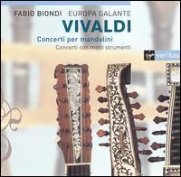 Vivaldi: Concerti per mandolini - Europa Galante; Fabio Biondi (violin)