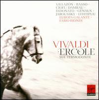 Vivaldi: Ercole sul Termodonte - Diana Damrau (soprano); Fabio Biondi (viola d'amore); Joyce DiDonato (mezzo-soprano); Patrizia Ciofi (soprano);...