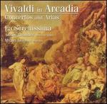 Vivaldi in Arcadia: Concertos and Arias