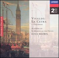 Vivaldi: La Cetra - Celia Nicklin (oboe); Christopher Hogwood (harpsichord); Colin Tilney (organ); Iona Brown (violin); Kenneth Heath (cello);...