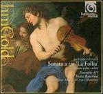 """Vivaldi: Sonata a tre """"La Follia"""""""