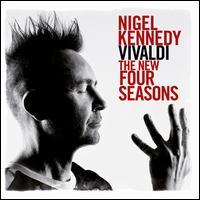 Vivaldi: The New Four Seasons - Nigel Kennedy (violin); Nigel Kennedy (violin); Orchestra of Life