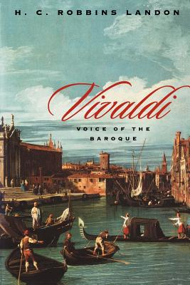 Vivaldi: Voice of the Baroque - Landon, H C Robbins