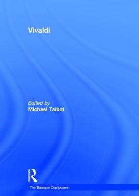 Vivaldi - Talbot, Michael (Editor)