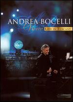 Vivere: Andrea Bocelli Live In Tuscany -