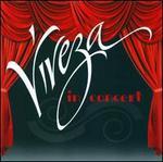 Viveza... In concert