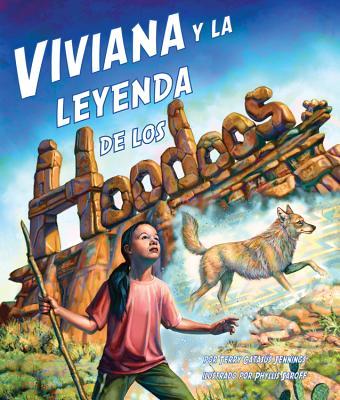 Viviana y La Leyenda de Los Hoodoos - Jennings, Terry Catasus, and Saroff, Saroff (Illustrator)