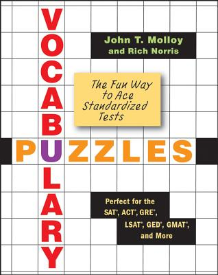 Vocabulary Puzzles: The Fun Way to Ace Standardized Tests - Molloy, John T, and Norris, Rich
