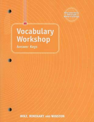 Vocabulary Workshop Answer Keys, Introductory Through Sixth Courses - Holt Rinehart & Winston (Creator)