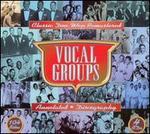 Vocal Groups: Classic Doo Wop