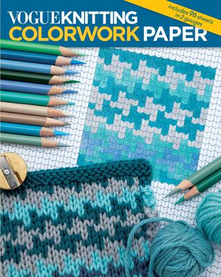 Vogue(r) Knitting Colorwork Paper - Vogue Knitting Magazine (Editor)