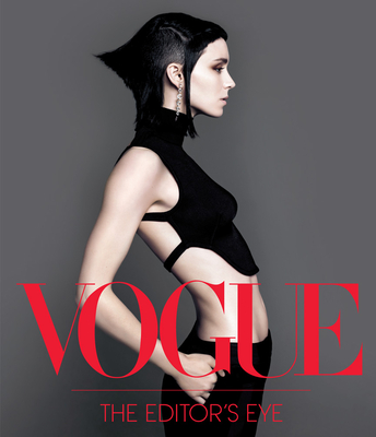 Vogue: The Editor's Eye - Nast, Conde, and Cond E Nast Publications, and Macsweeney, Eve (Editor)
