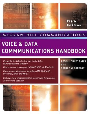 Voice & Data Communications Handbook - Bates, Regis Bud, and Gregory, Donald