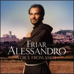 Voice from Assisi - Friar Alessandro