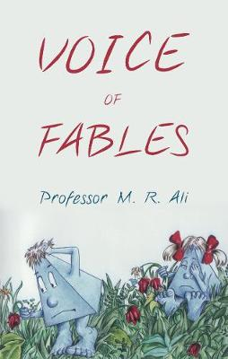 Voice of Fables - Ali, M. R.