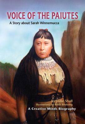 Voice of the Paiutes - Shull, Jodie