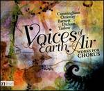 Voices of Earth & Air: Works for Chorus