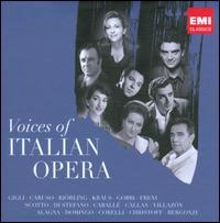 Voices of Italian Opera - Agnes Baltsa (mezzo-soprano); Alfredo Kraus (tenor); Amelita Galli-Curci (soprano); Andrea Mongelli (baritone);...